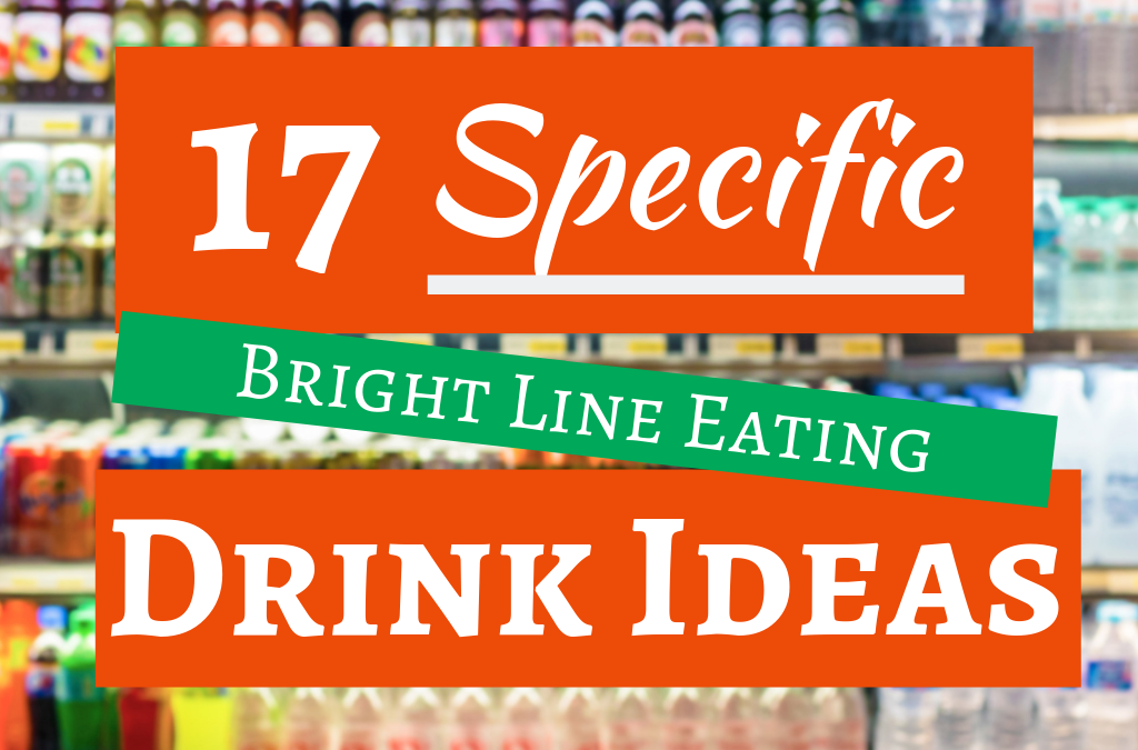 17 Bright Line Eating Drink Ideas