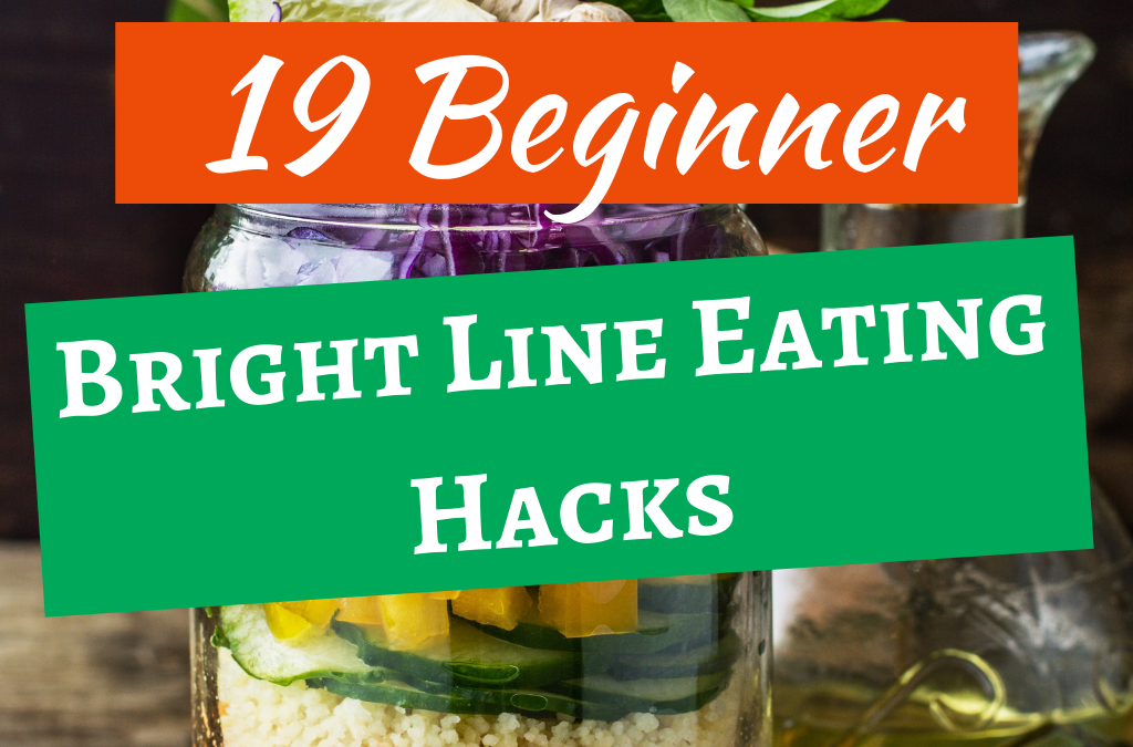 Bright Line Eating Hacks