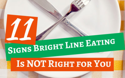 11 Signs Bright Line Eating is NOT for You