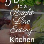 pin for 5 secrets to a bright line eating healthy kitchen for weight loss