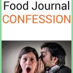 pin for my food journal shocking confession