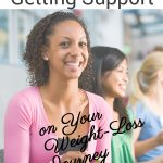 pin for the importance of getting support on your weight loss journey