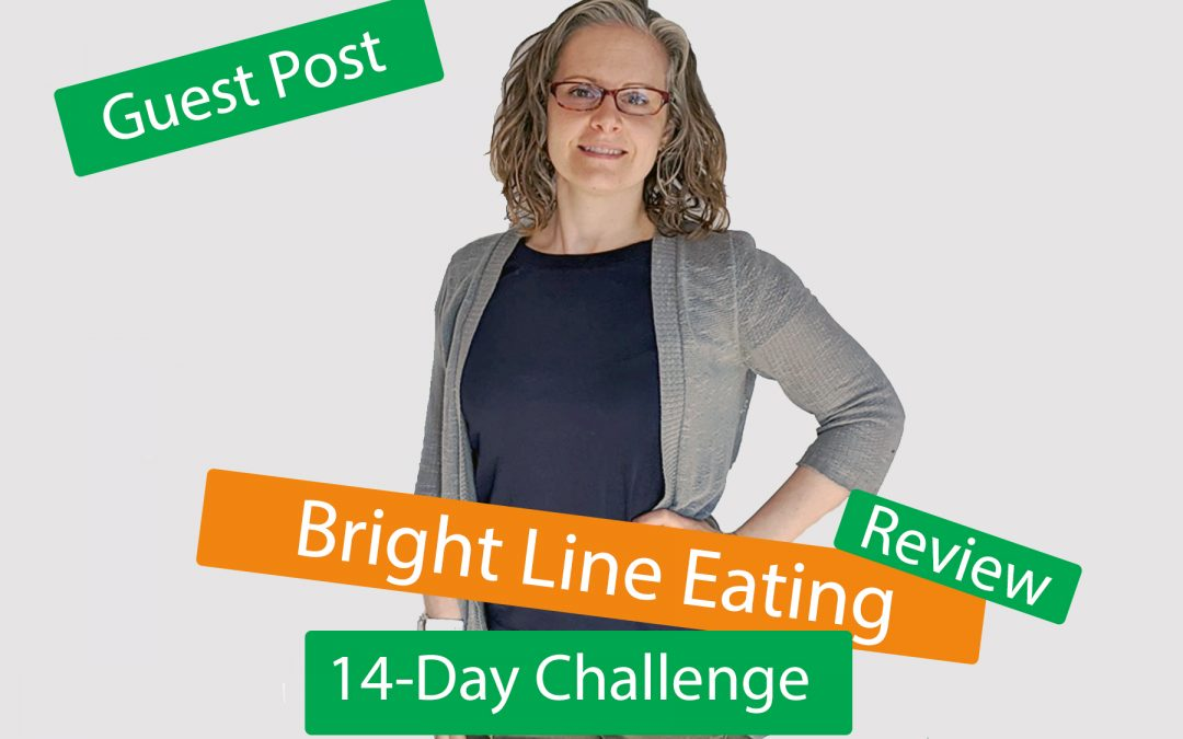 Bright Line Eating® 14-Day Challenge Review